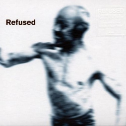 Refused - Songs To Fan The Flames Of Discontent - LP