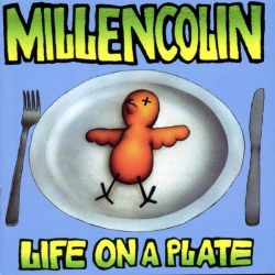 Millencolin - Life On A Plate - LP