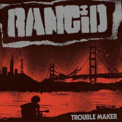 Rancid - Trouble Maker - CD
