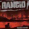 Rancid - Trouble Maker - LP