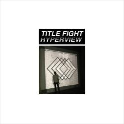 Title Fight - Hyperview - LP