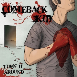 Comeback Kid - Turn It Around - LP
