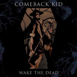 Comeback Kid - Wake The Dead - LP