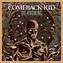 Comeback Kid - Die Knowing - LP
