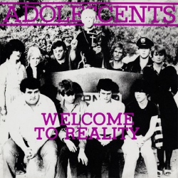 """Adolescents - Welcome To Reality - 10"""""""