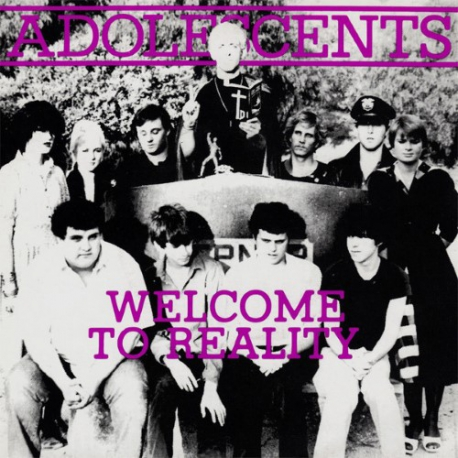 Adolescents - Welcome To Reality - 10""