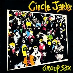 Circle Jerks - Group Sex - LP