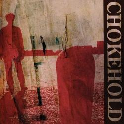 Chokehold - S/T - LP