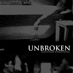 Unbroken - Re-Issue, Re-Package, Re-Evaluate The Songs - 3LP