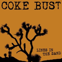 Coke Bust - Lines In The Sand - LP