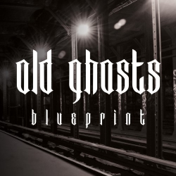 Old Ghosts - Blueprint - 7""