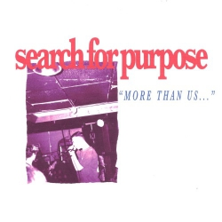 Search For Purpose - More Than Us... - 7""