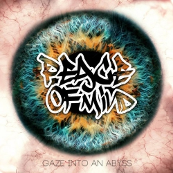 """Peace Of Mind - Gaze Into An Abyss - 7"""""""