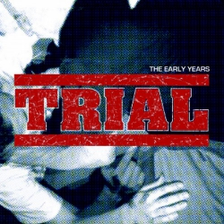 Trial - The Early Years - 2LP