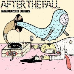 """After The Fall - Collar City - 7"""""""