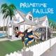 "Primetime Failure - S/T - 12"""