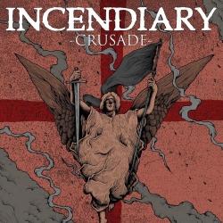 Incendiary - Crusade - LP
