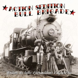 Action Sedition / Bull Brigade - Split - 10""