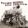 "Action Sedition / Bull Brigade - Split - 10"""