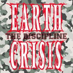 "Earth Crisis - The Discipline - 7"""