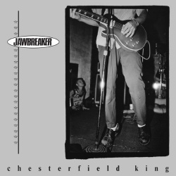 Jawbreaker - Chesterfield King - LP