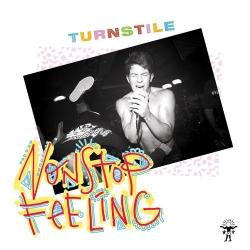 Turnstile - Nonstop Feeling - LP