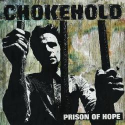 Chokehold - Prison Of Hope - LP