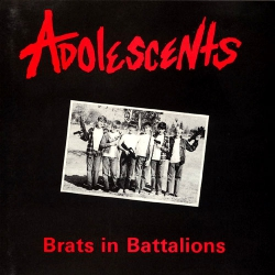 Adolescents - Brats in Battalions - LP