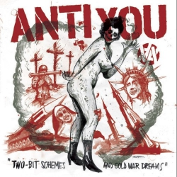 Anti You - Two-Bit Schemes And Cold War Dreams - LP