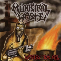 Municipal Waste - Waste'em All - LP