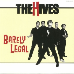 The Hives - Barely Legal - LP