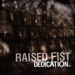Raised Fist - Dedication - LP