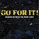 Go For It! - Reading Between The Front Lines - CD