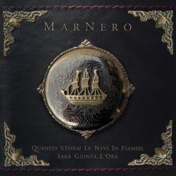 Marnero - Quando Vedrai Le Navi In Fiamme Sarà Giunta L'Ora - CD
