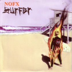 "NOFX - Surfer - 7"""