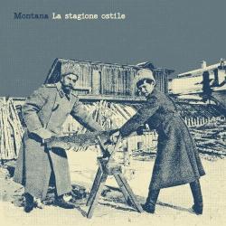 Montana - La Stagione Ostile - LP