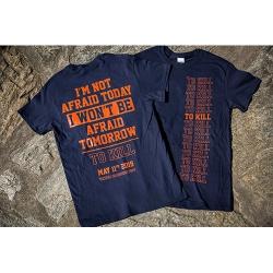 To Kill - I'm Not Afraid Today - Blue and Orange - T-Shirt