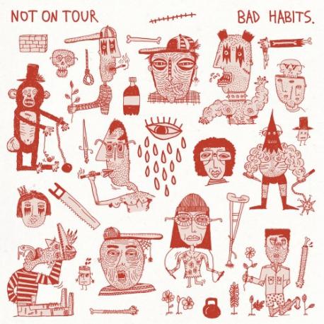 Not On Tour - Bad Habits - LP