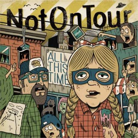 Not On Tour - All This Time - LP