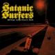 Satanic Surfers - Going Nowhere Fast - LP