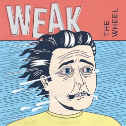 Weak - The Wheel - LP