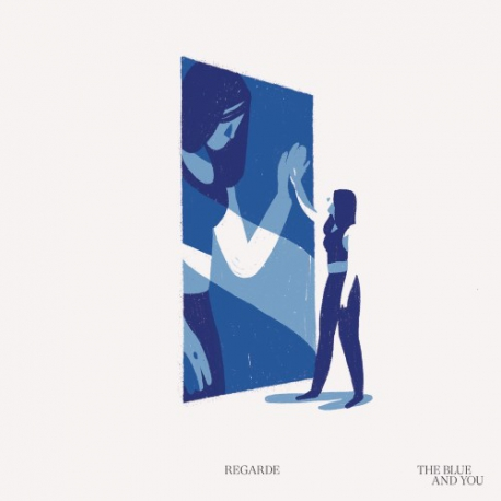 Regarde - The Blue And You - LP