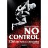 No Control - Storie Di Hardcore Punk Californiano - Libro