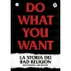 Do What You Want - La Storia Dei Bad Religion - Libro