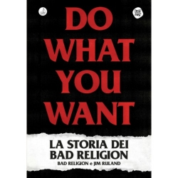 Do What You Want - La Storia Dei Bad Religion - Book