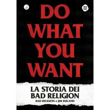 Do What You Want - La Storia Dei Bad Religion - Book