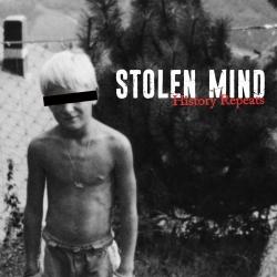 """Stolen Mind - History Repeats - 7"""""""
