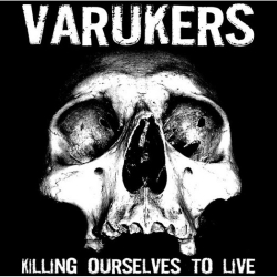 The Varukers / Sick On The Bus - Killing Ourselves To Live / Music For Losers - Split - LP