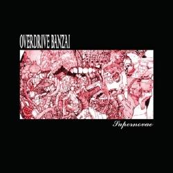 Overdrive Banzai - Supernovae - CD