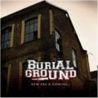 Burial Ground - New Era Is Coming - CD